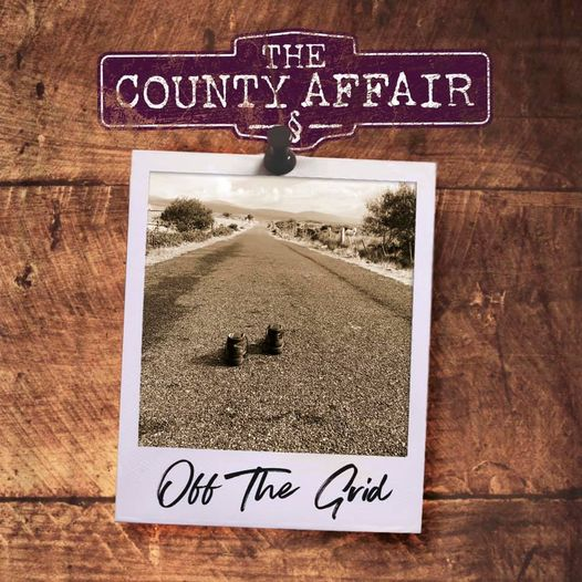 off the grid - the county affair